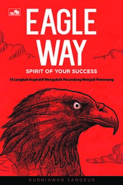 Cover Eagle Way: Spirit of Your Success oleh