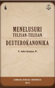 Cover Menelusuri Tulisan-Tulisan Deuterokanonika oleh