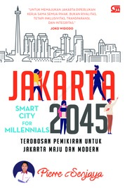 Cover Jakarta 2045: Smart City for Millenials oleh