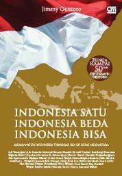 Cover Indonesia Satu, Indonesia Beda, Indonesia Bisa oleh