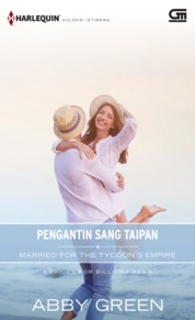 Harlequin Koleksi Istimewa: Pengantin Sang Taipan (Married for the Tycoon's Empire) by Abby Green Cover
