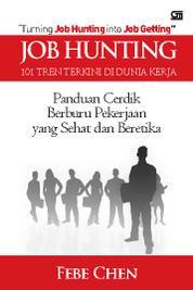 Cover Job Hunting - 101 Tren Terkini di Dunia Kerja oleh