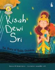 Cover Kisah Dewi Sri: The Story of Paddy Goddess oleh