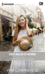 Harlequin Koleksi Istimewa: Satu Malam di Madrid (A Spanish Awakening) by Kim Lawrence Cover