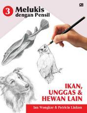 Cover Melukis dengan Pensil Ikan, Unggas, & Hewan Lain oleh