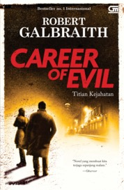 Cormoran Strike#3: Titian Kejahatan (Career of Evil)