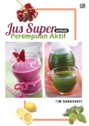 Cover Jus Super untuk Perempuan Aktif oleh