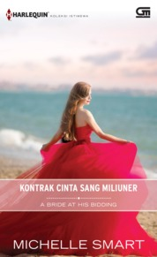 Harlequin Koleksi Istimewa: Kontrak Cinta Sang Miliuner (A Bride at His Bidding)