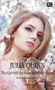 Cover Historical Romance: Istri Palsu Sang Kapten (The Girl with the Make-Believe Husband) oleh Julia Quinn
