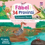 FABEL 34 PROVINSI: SULAWESI BARAT - MANDAR DENGKUR MENCARI MAKAN by Dian K. Cover