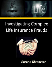 Cover Investigating Complex Life Insurance Frauds oleh