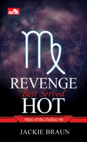 CR: Revenge Best Served Hot(Men of Zodiac #6) by JACKIE BRAUN Cover