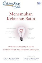 Cover Chicken Soup for the Soul: Menemukan Kekuatan Batin oleh Amy Newmark, dkk.