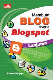 Cover Membuat Blog dengan Blogspot - Lanjutan oleh