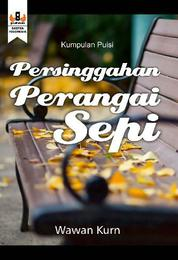 Cover Persinggahan Perangai Sepi (antologi puisi) oleh