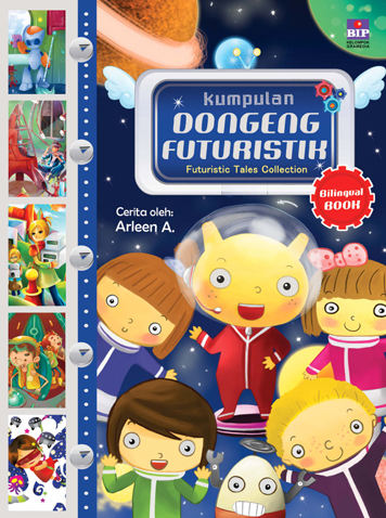 Kumpulan DONGENG FUTURISTIK by Cover