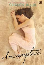 Incomplete: My Life, My World, My Story by Cover
