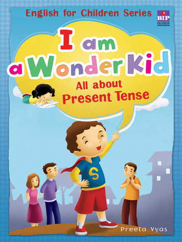 I am a Wonder Kid : All about Present Tense by Cover