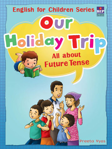 Our Holiday Trip : All about Future Tense by Cover