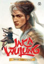 Cover Jaka Wulung 2 Jurus Tanpa Nama oleh