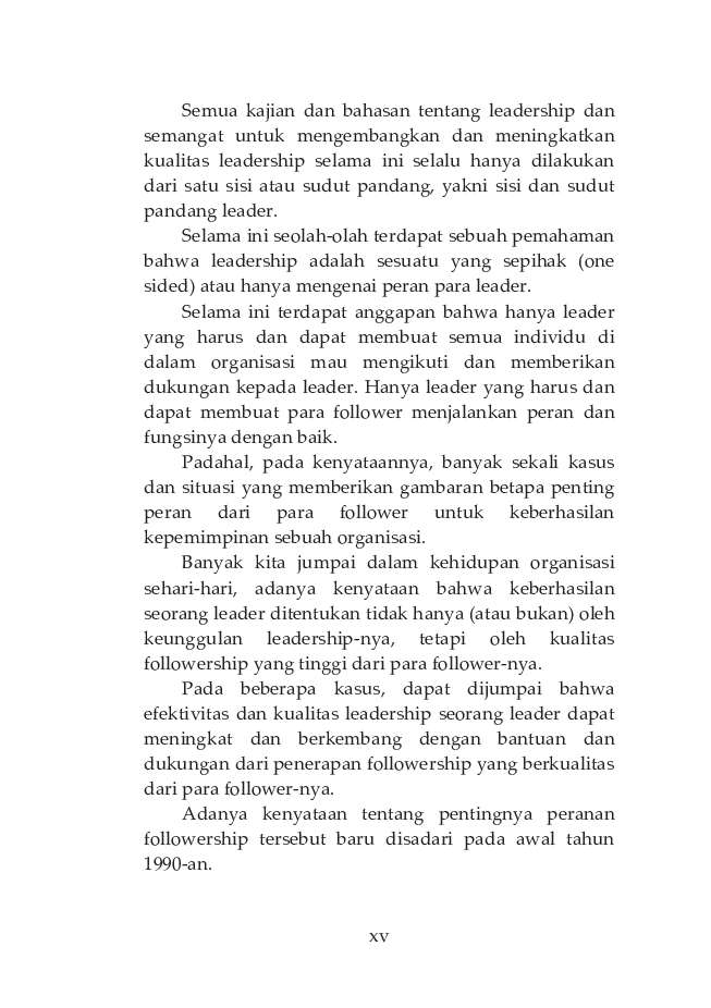 philosophy on followership The relationship of leadership style and followership style (case: andalas university) asni wahyu.