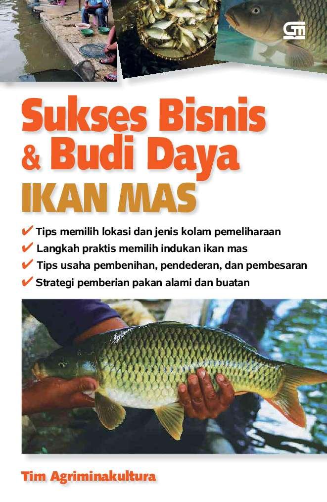Sukses Bisnis & Budidaya Ikan Mas