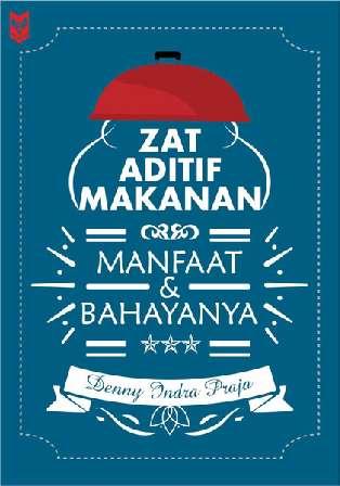 Jual Buku Zat Aditif Makanan Manfaat Dan Bahayanya Oleh Denny