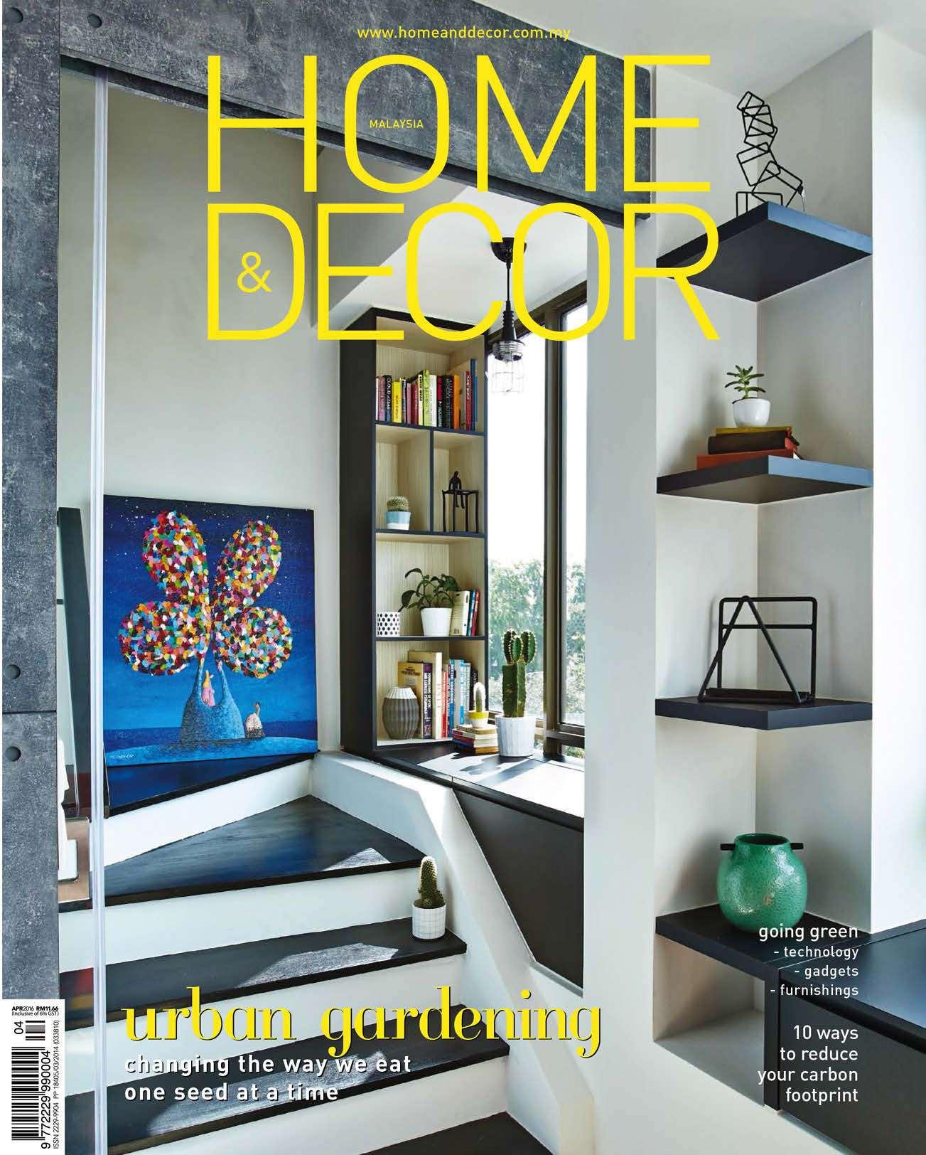 Home Decor Malaysia Magazine April 2016 Gramedia Digital