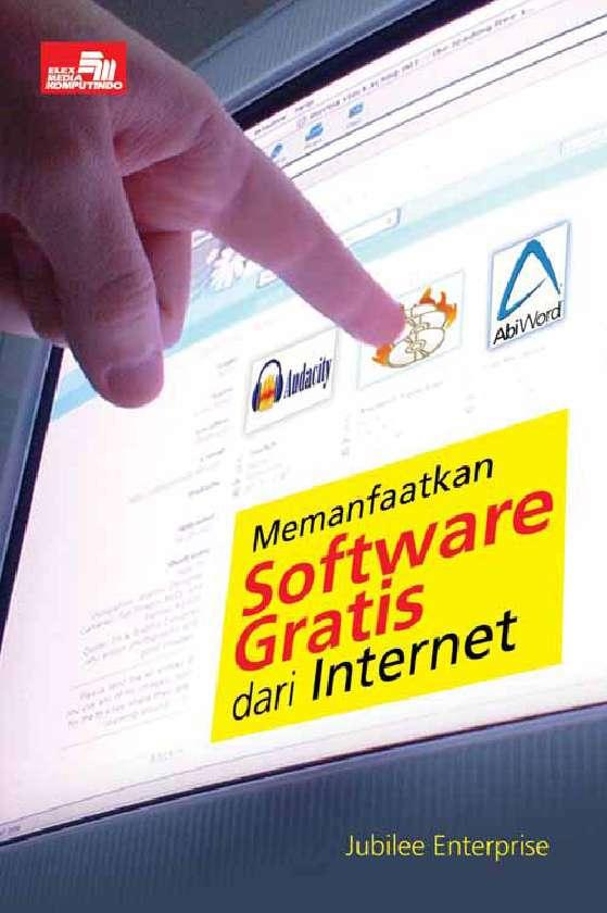 Memanfaatkan Software Gratis Internet