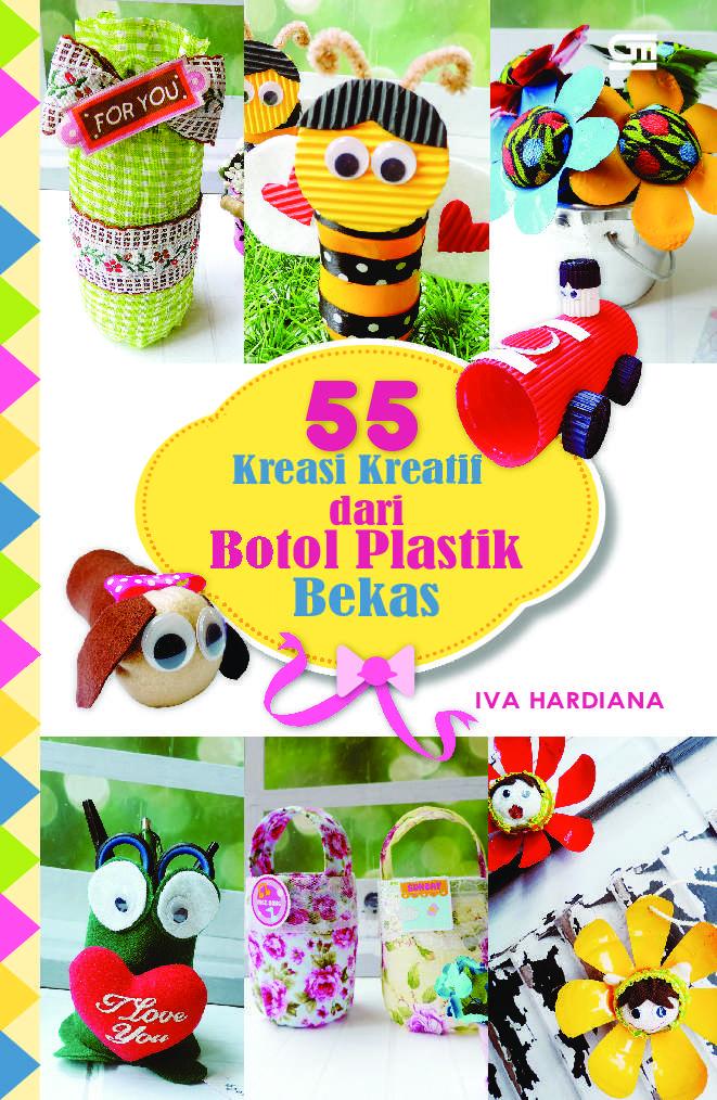 55 Kreasi Kreatif dari Botol Plastik Bekas