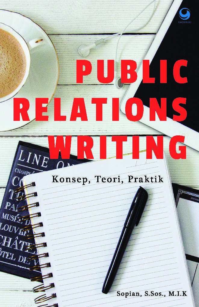 public relations writing Public relations writing: form and style combines the smart technique of a commerce book with the basic guidelines and theories of public relations to supply school college students with the essential strategies and methods needed to place in writing with understanding and goal.