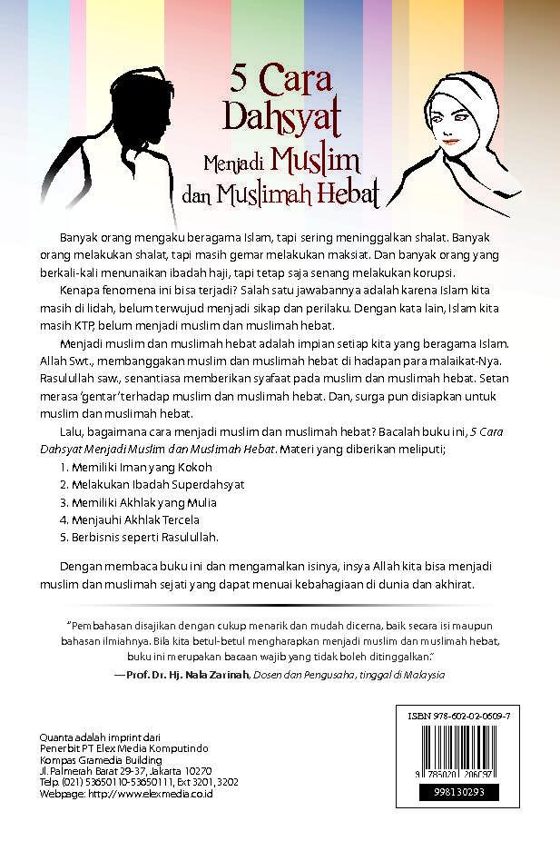 Jual Buku 5 Cara Dahsyat Menjadi Muslim Dan Muslim Oleh Amirulloh Syarbini Gramedia Digital Indonesia