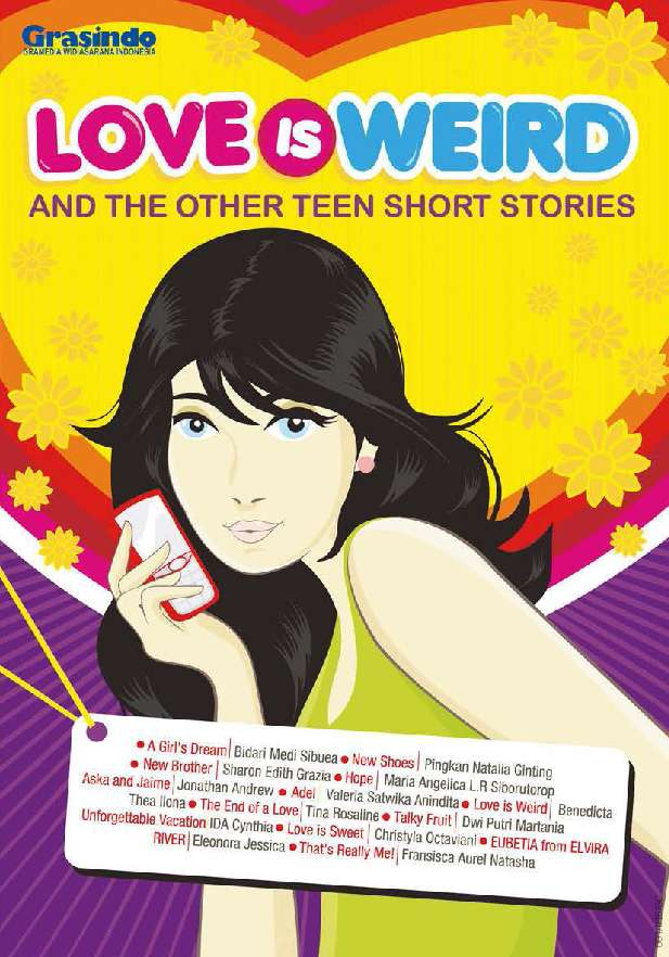 Love Is Weird And The Other Teen Short Stories Book By Tim Grasindo