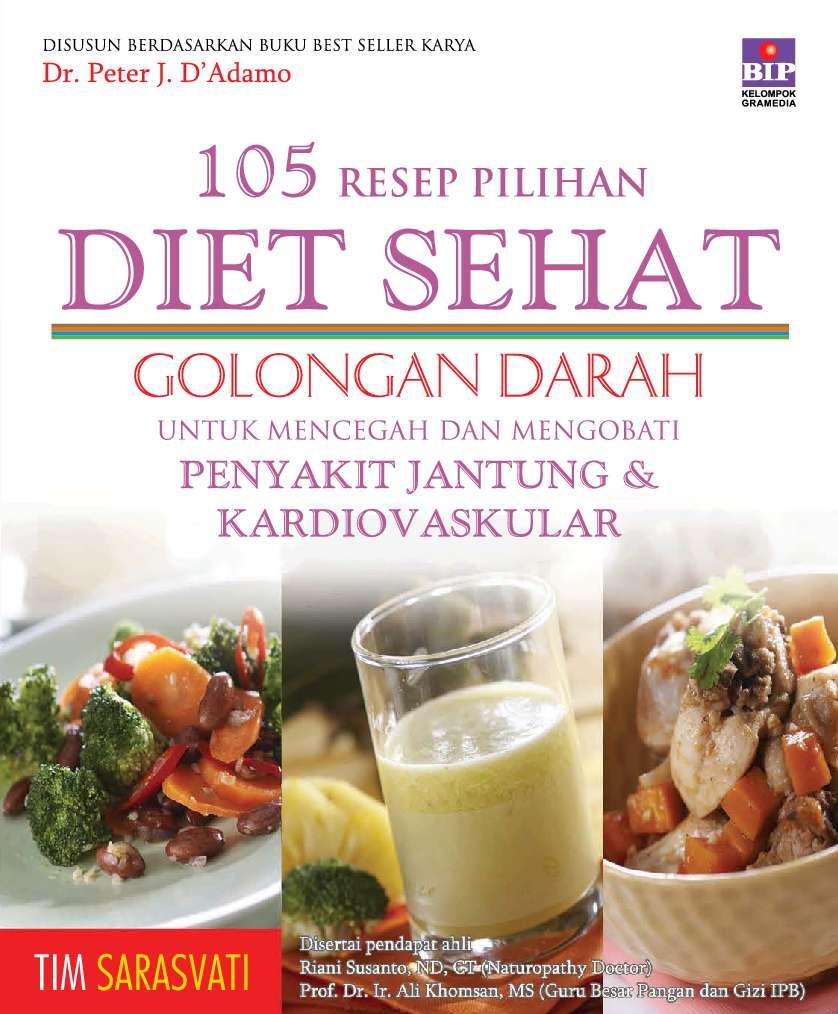 105 Resep Pilihan Diet Sehat Golongan Darah Untuk Mencegah ...