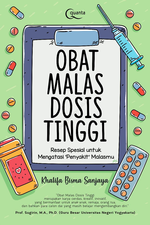 Obat Malas Dosis Tinggi