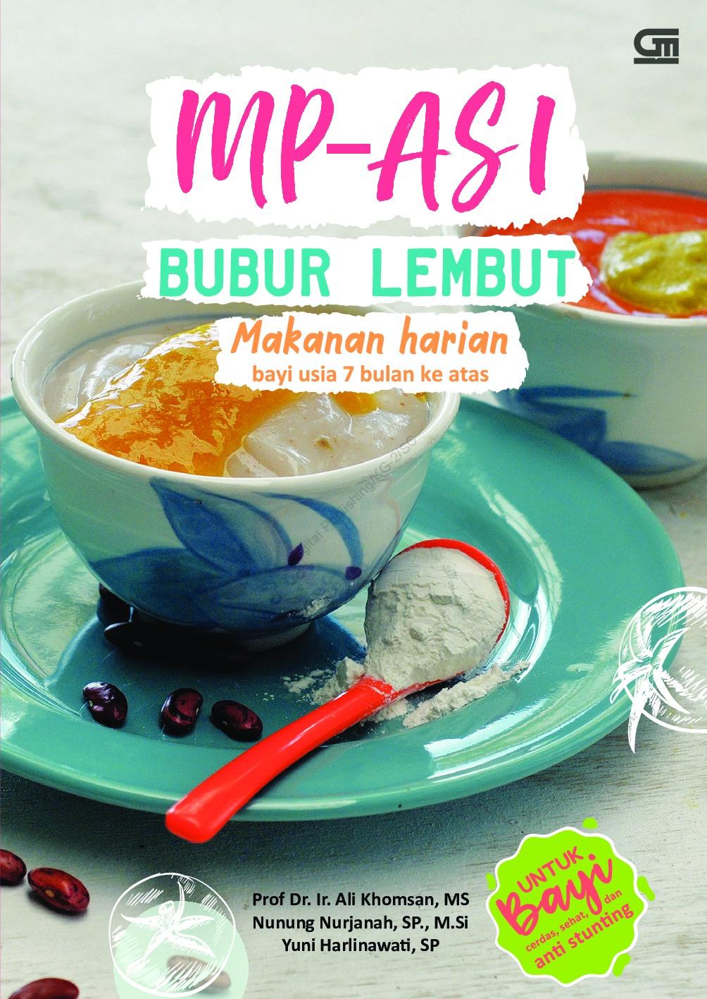 Mp Asi Bubur Lembut Makanan Harian Bayi Usia 7 Bulan Ke Atas Book