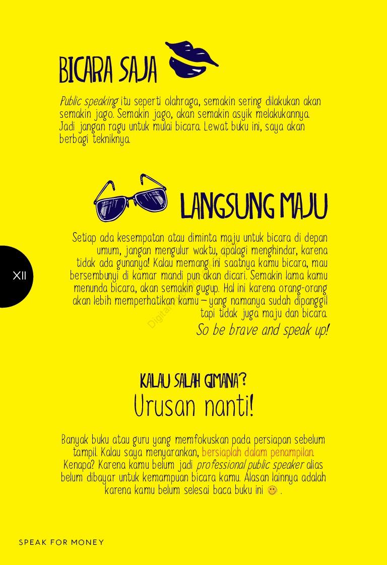 Speak For Money : Jago Bicara , Kaya Raya , Bahagia