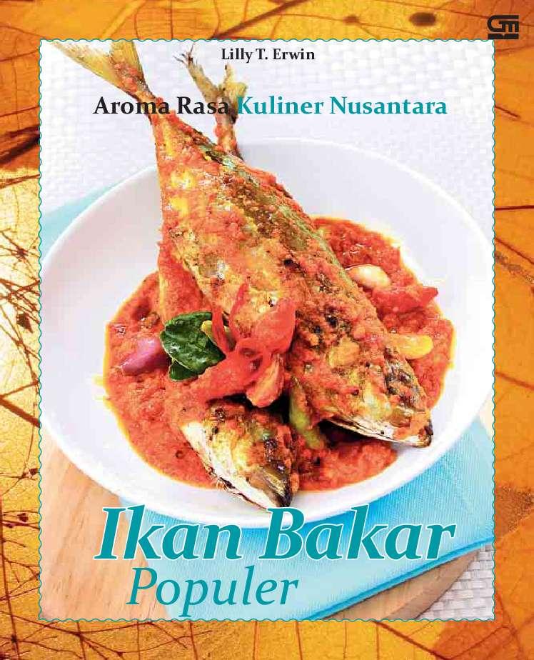 Jual Buku Ikan Bakar Populer Oleh Lilly T Erwin Gramedia