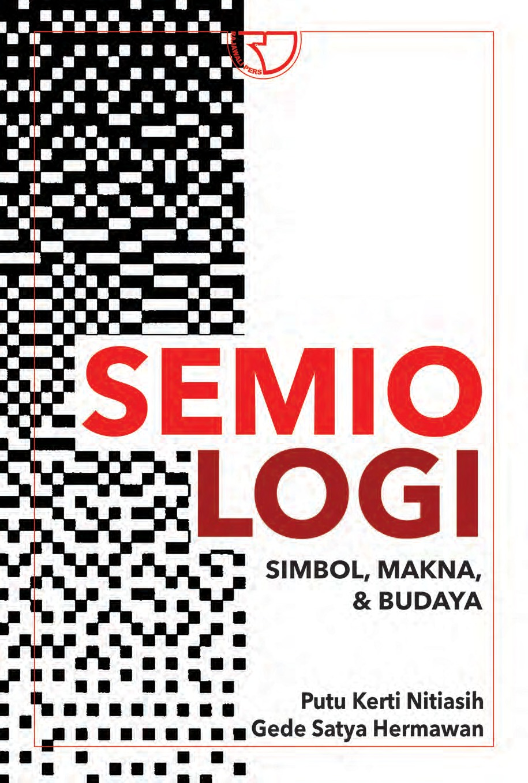 Semiologi: Simbol, Makna, & Budaya