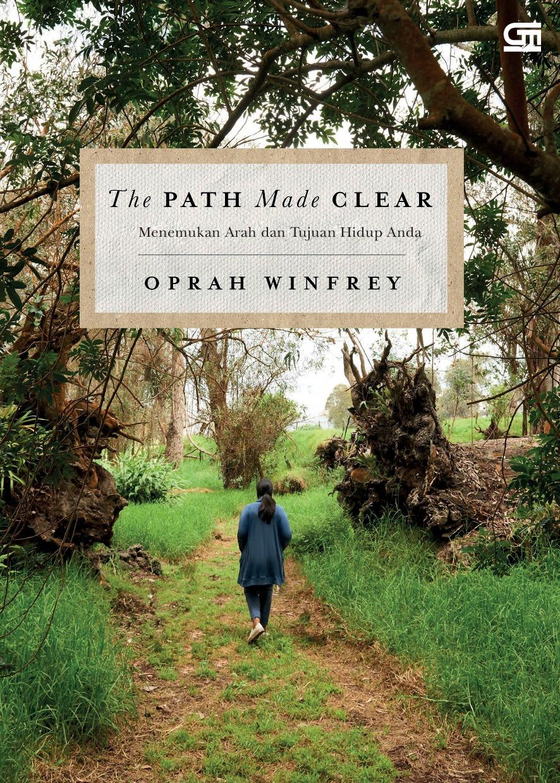 The Path Made Clear: Menemukan Arah dan Tujuan Hidup Anda