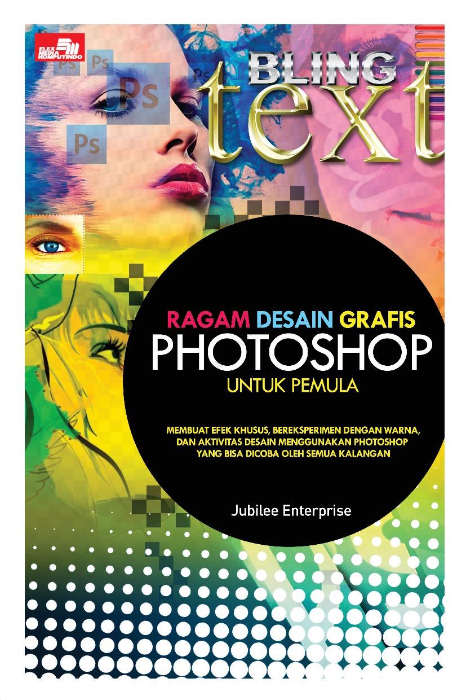Ragam Desain Grafis Photoshop untuk Pemula