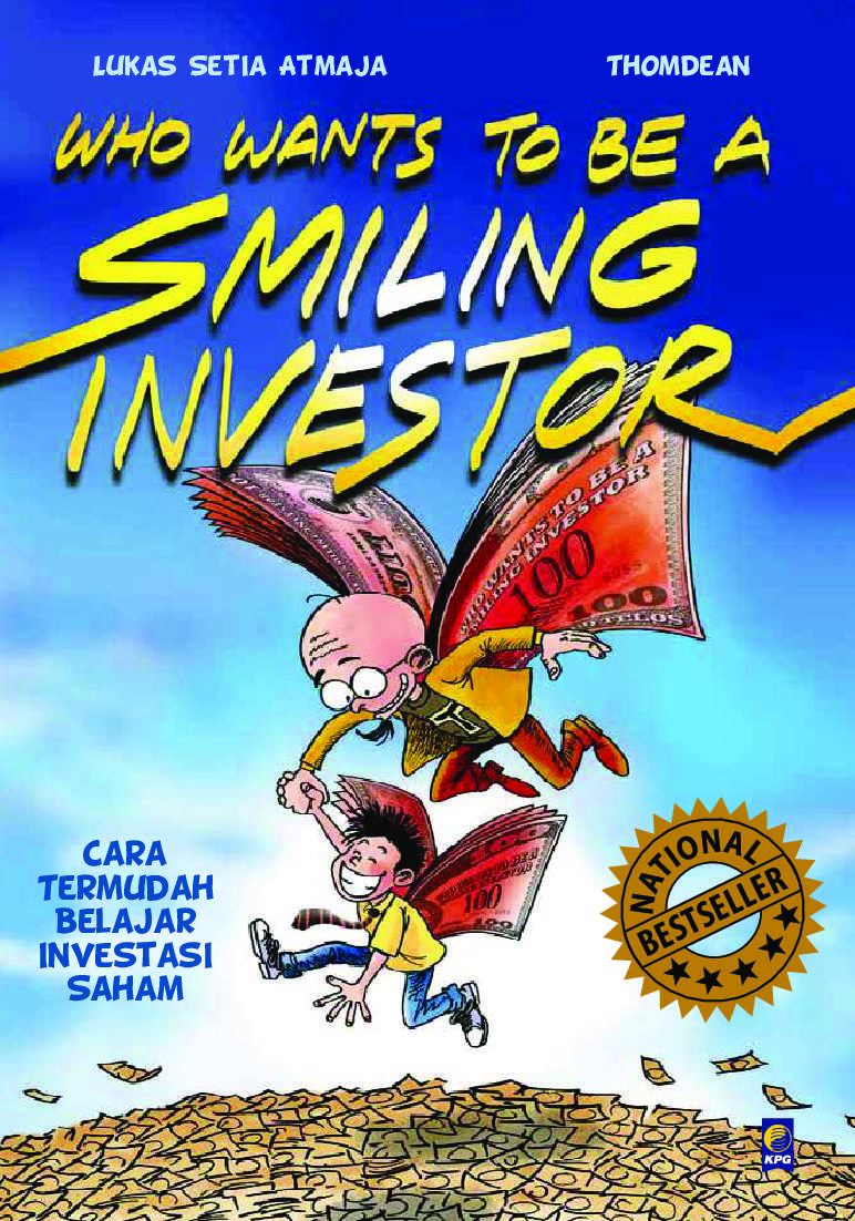 Who Wants To Be A Smiling Investor Book By Lukas Setia Atmaja