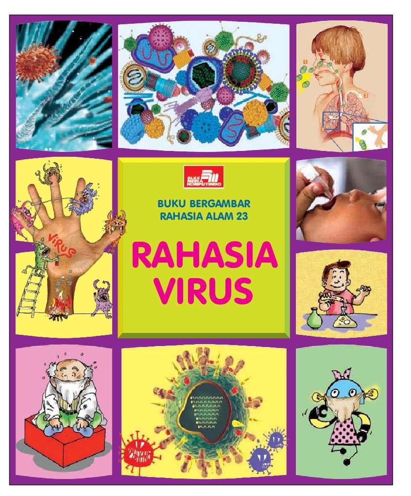 Buku Bergambar Rahasia Alam 23 - Rahasia Virus
