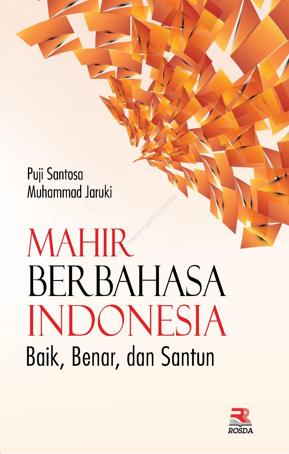 MAHIR BERBAHASA INDONESIA