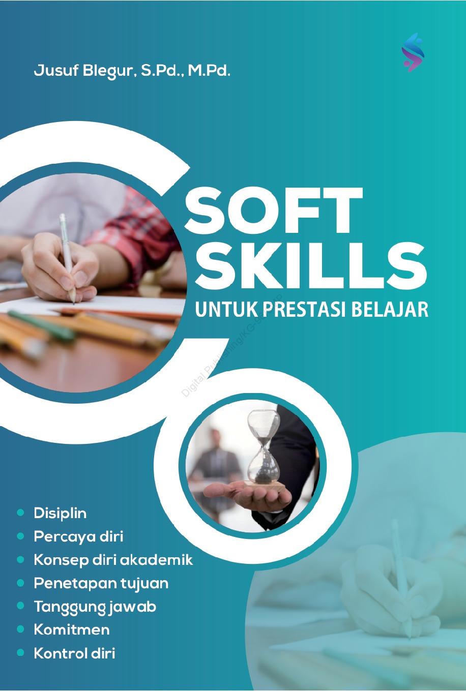 Soft Skills untuk Prestasi Belajar