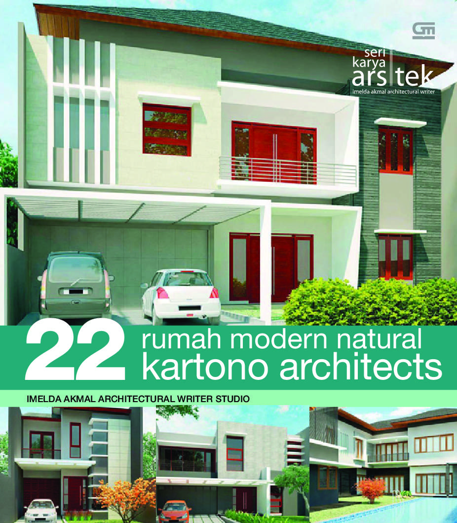 Seri karya arsitek 22 rumah modern natural kartono architects book by imelda akmal architecture writer studio