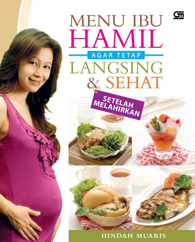 Jual Buku Menu Ibu Hamil Agar Tetap Langsing & Sehat ...