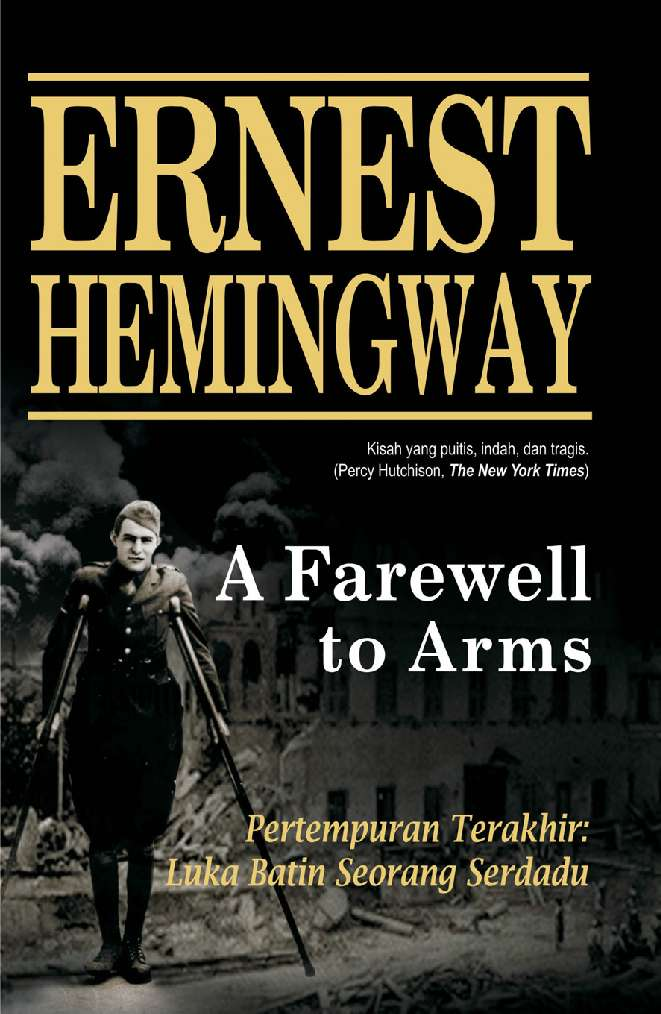 farewell to arms ernest hemingway Find great deals on ebay for a farewell to arms ernest hemingway and a farewell to arms shop with confidence.