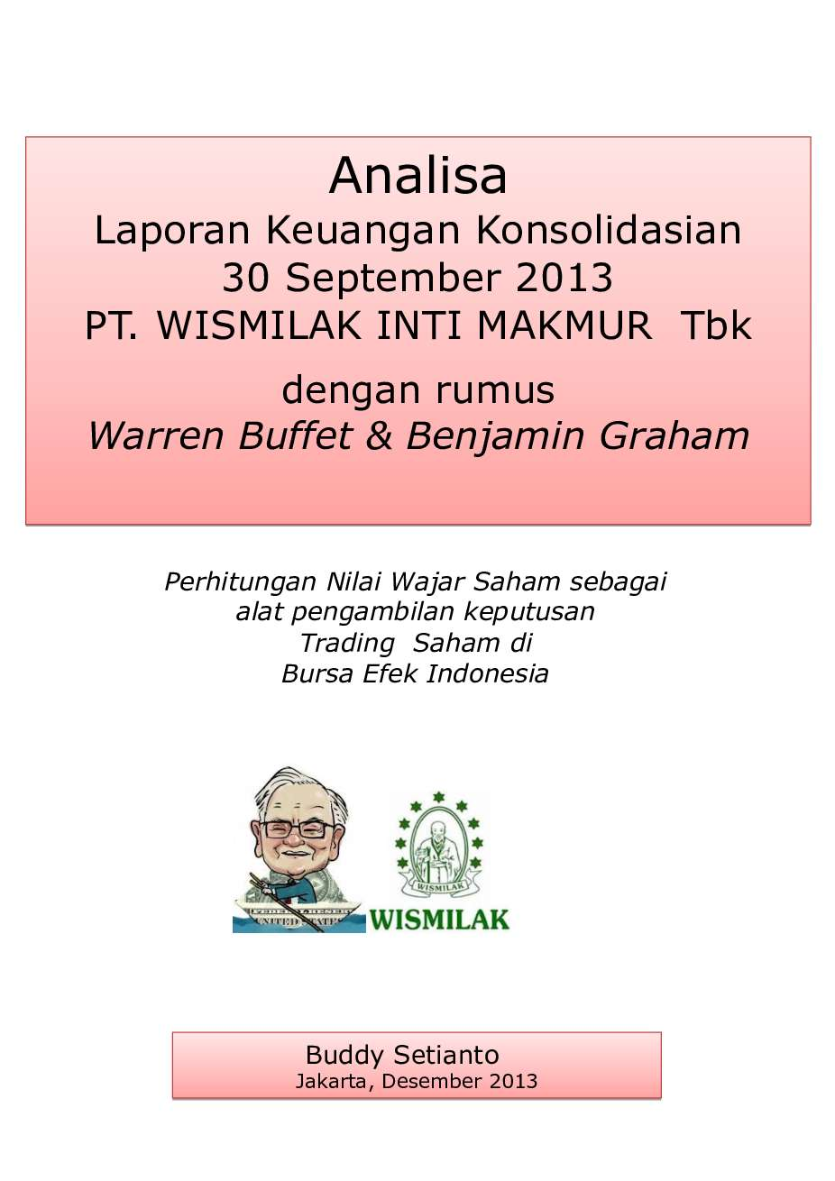 Analisa Laporan Keuangan Konsolidasian 30 September 2013 Pt Wismilak Inti Makmur Book By Buddy Setianto