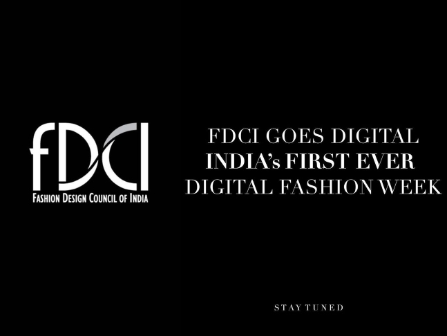 Fashion Design Council Of India To Launch Its First Ever Digital Fashion Week Amidst Covid Crisis